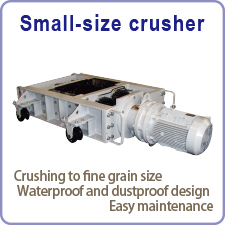 Small-size crusher